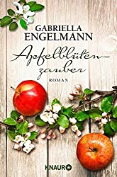 Apfelblütenzauber: Roman