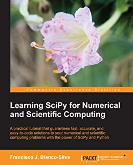 Learning SciPy for Numerical and Scientific Computing von [Silva, Francisco Javier Blanco]