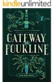 Gateway to Fourline (The Fourline Trilogy Book 1) (English Edition)