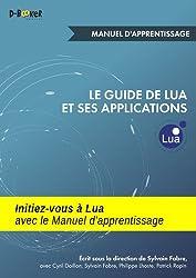 Le guide de Lua et ses applications - Manuel d'apprentissage