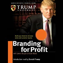 Branding for Profit: Build Your Brand to Increase Sales and Customer Loyalty