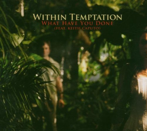 What Have You Done Pt 2 by Within Temptation