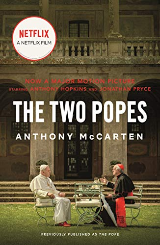 The Two Popes: Francis, Benedict, and the Decision That Shook the World (English Edition)