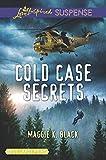 Cold Case Secrets (True North Heroes)