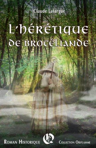 L'Hérétique de Brocéliande