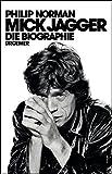 Mick Jagger: Die Biographie (KNAUR eRIGINALS)