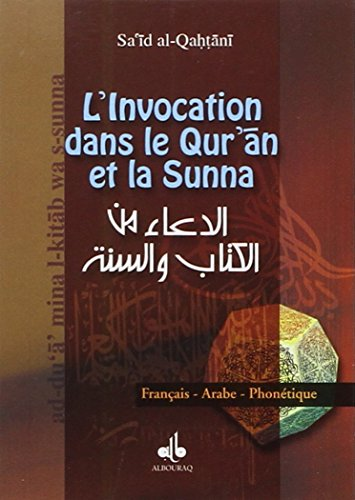 Invocation par le Quran et la Sunna (L') AFP - Poche par Sa'id ALQAHTANÎ
