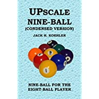 Upscale Nine-Ball (Condensed Version) (English (Nine Ball)