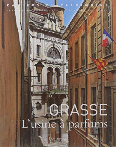 Grasse : L'usine à parfums
