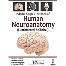 Inderbir Singh's Textbook of Human Neuroanatomy (Fundamental and Clinical)