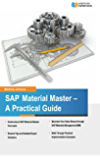SAP Material Master - A Practical Guide (English Edition)