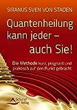 Quantenheilung kann jeder - auch Sie! (Amazon.de)