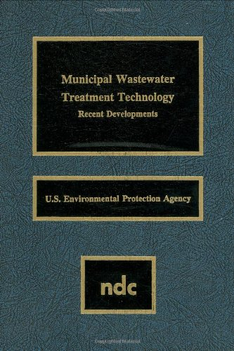 Municipal Wastewater Treatment Technology: Recent Developments
