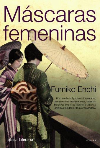 Máscaras femeninas (Alianza Literaria (Al)) por Fumiko Enchi