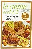 La cuisine de a a z, la cuisine régionale / les pays de loire (007728)