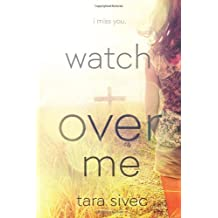 Watch Over Me by Tara Sivec (2013-06-13)