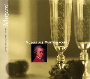 Mozart als Muntermacher