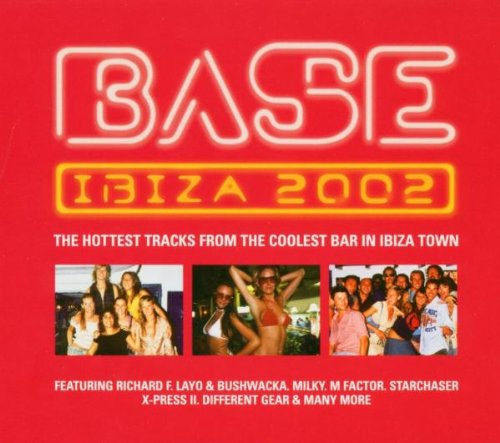 Base Bar Iibiza 2002 - Base Bar