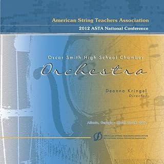 ASTA 2012 Oscar Smith High School Chamber Orchestra
