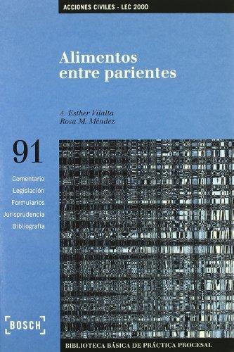 Alimentos entre parientes - Lec 2000: Biblioteca Básica de Práctica Procesal nº 91