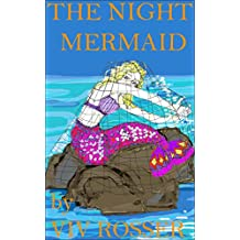 The Night Mermaid - (book 1) Sea Stories (English Edition)
