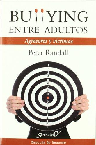 Bullying entre adultos : agresores y víctimas