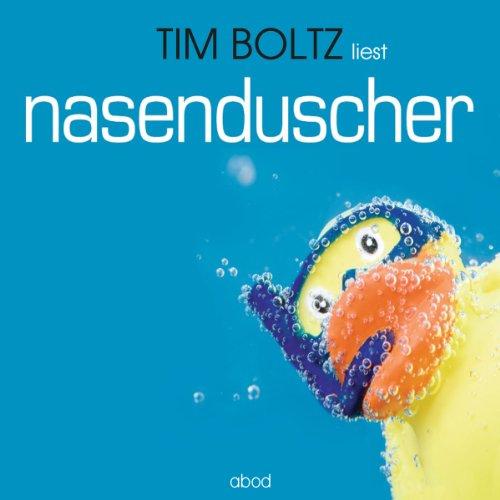 Buchseite und Rezensionen zu 'Nasenduscher' von Tim Boltz