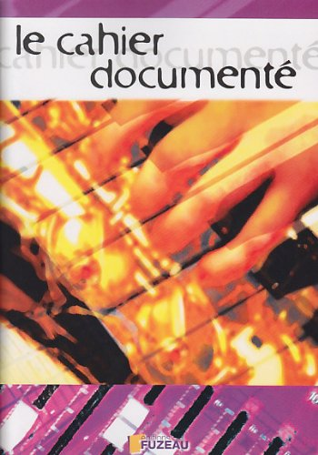 FUZEAU HAAS REGIS - LE CAHIER DOCUMENTE Educational books Colleges
