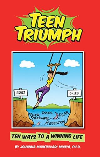 Teen Triumph 10 Ways To A Winning Life
