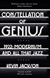 Constellation of Genius: 1922: Modernism and All That Jazz by Kevin Jackson (2013-08-01)