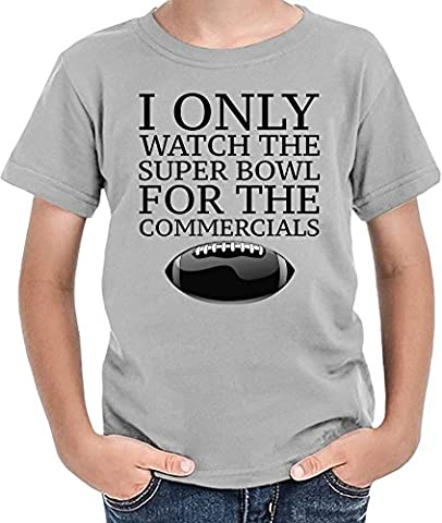 I Only Watch The Super Bowl For The Commercials T-shirt
