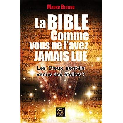 La Bible comme vous ne l'avez jamais lue (Spiritualité)