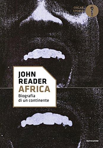 Africa: Biografia di un continente
