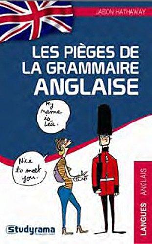 Pièges de la grammaire anglaise par Axel Delmotte