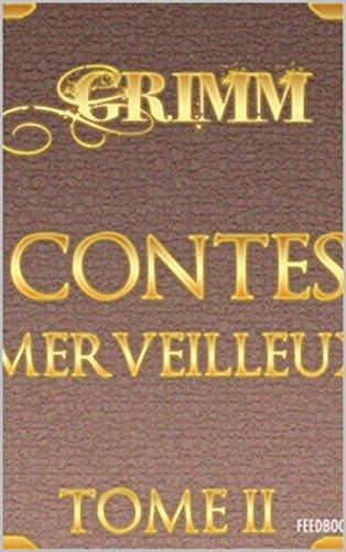 Contes merveilleux - Tome II por Jacob Ludwig Karl Grimm