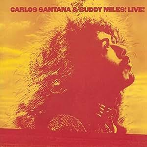 Carlos Santana et Buddy Miles : Live