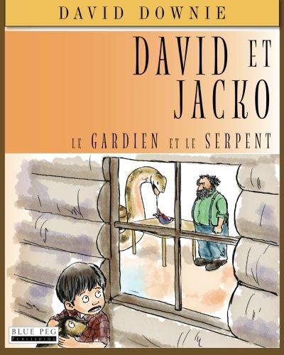 David Et Jacko: Le Gardien Et Le Serpent...