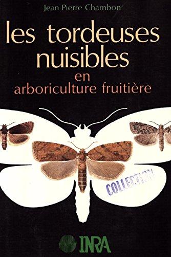 Livre Les tordeuses nuisibles en arboriculture fruitière pdf, epub