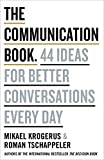 #6: The Communication Book: 44 Ideas for Better Conversations Every Day
