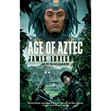 Age of Aztec (Pantheon Book 4)