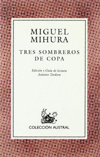Tres Sombreros De Copa por M. Mihura