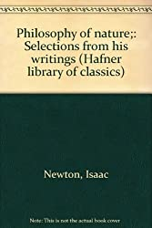 Philosophy of nature;: Selections from his writings (Hafner library of classics)