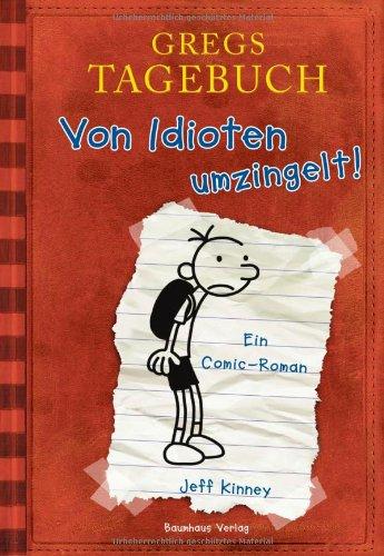 Bastei Lübbe (Baumhaus Taschenbuch) Gregs Tagebuch - Von Idioten umzingelt!