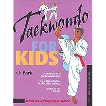 Taekwondo for Kids (Tuttle Martial Arts for Kids)