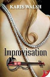Improvisation by Karis Walsh (2013-05-14)
