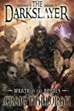 The Darkslayer:  Wrath of the Royals (Book 1): Volume 1