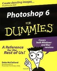 Photoshop 6 for Dummies by Deke McClelland (2000-11-01)