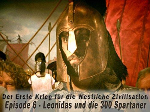 Leonidas und die 300 Spartaner