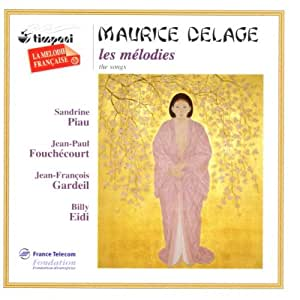 Maurice Delage ~ Les mélodies (the songs)