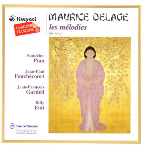 maurice-delage-les-melodies-the-songs